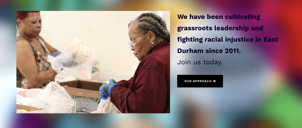"Text: ""We have been cultivating grassroots leadership and fighting racial injustice in East Durham since 2011."""